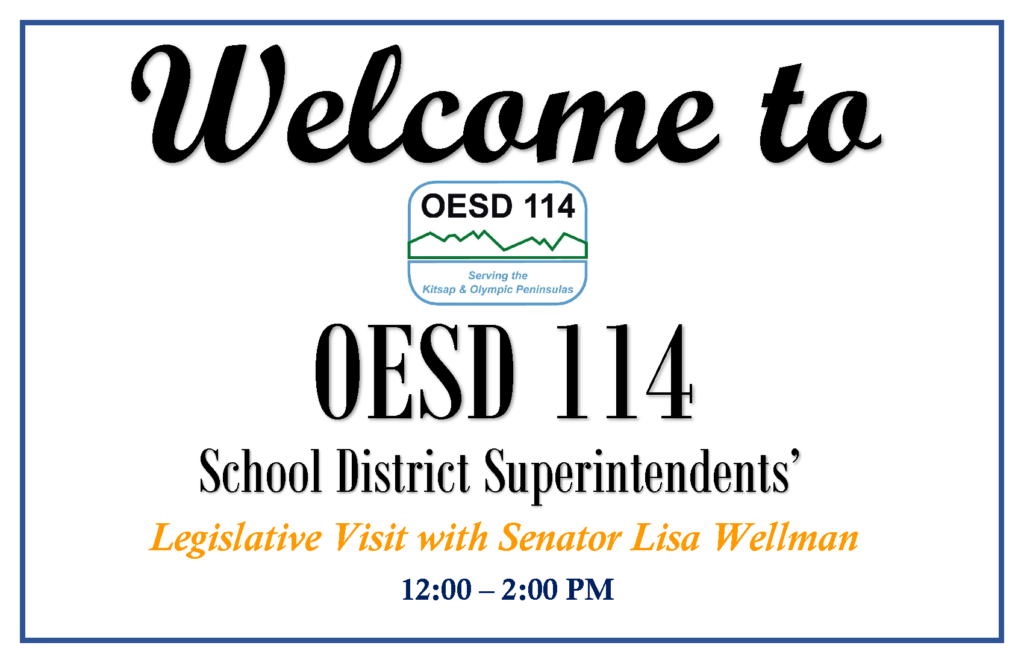 Welcome to OESD 114 Senator Lisa Wellman sign